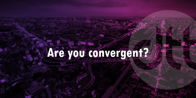Are you convergent