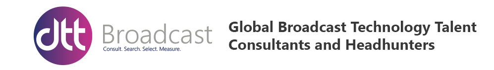 Global Broadcast Technology Talent Consultants and Headhunters